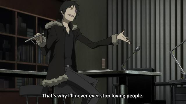 Orihara Izaya loves people - Durarara!! anime