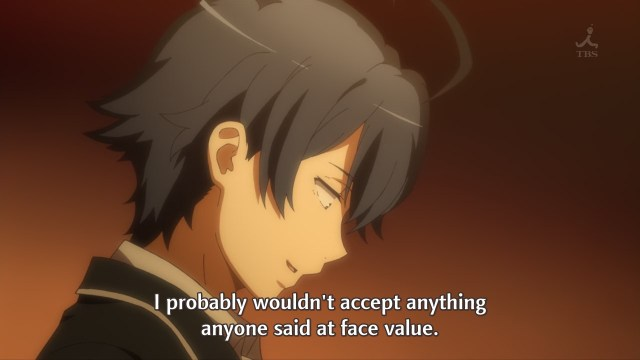 OreGairu S2 episode 8 anime - Hikigaya Hachiman knows he'd reject others' sincerity