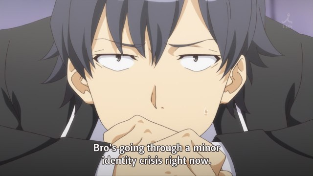 OreGairu S2 episode 9 anime notes - Hikigaya Hachiman is having an identity crisis