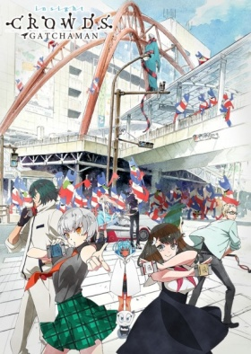 Gatchaman Crowds Insight anime