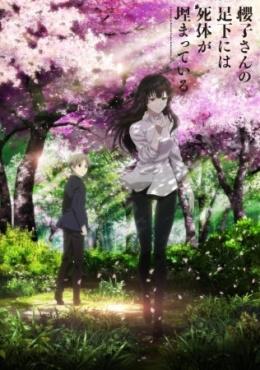 Sakurako-san no Ashimoto ni wa Shitai ga Umatteiru - A Corpse is Buried under Sakurako's Feet anime