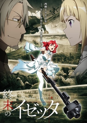 Shuumatsu no Izetta anime / Izetta: The Last Witch anime